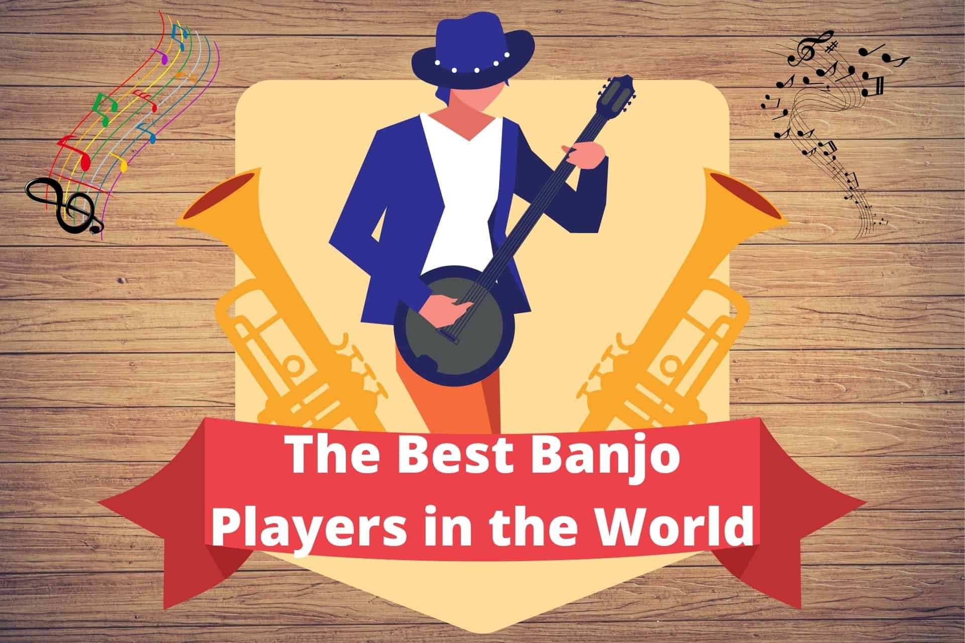 Who is the Best Banjo Player of all Time